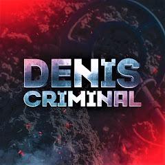 Denis Criminal