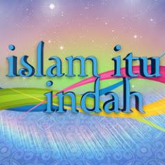 ISLAM ITU INDAH OFFICIAL