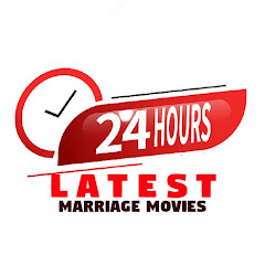 24 HOURS LATEST MARRIAGE MOVIES