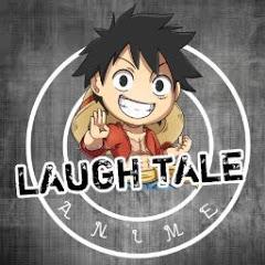 Laugh Tale Anime