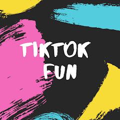 TikTok Fun