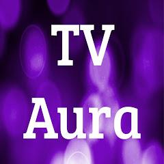 TV Aura