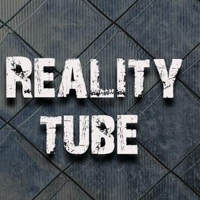 Reality Tube
