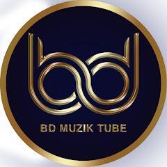 BD Muzik Tube