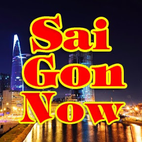 SAIGON NOW