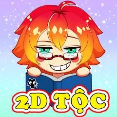 2D Tộc Anime
