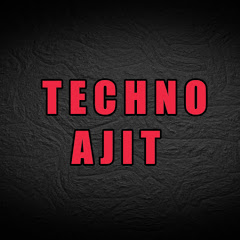 Techno Ajit