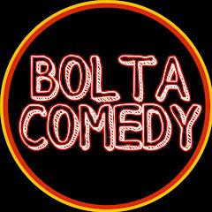 bolta comedy