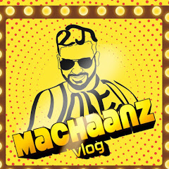 Machaanz Vlog