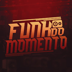 FUNK DO MOMENTO