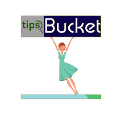 Tips Bucket