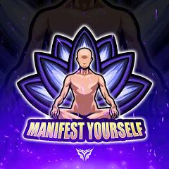 Manifest Yourself