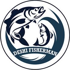 Deshi Fisherman