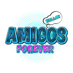 AMIGOS FOREVER! Series