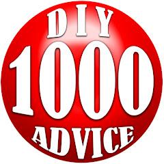 1000 DIY's and Advice