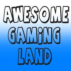Awesome Gaming Land