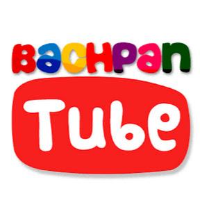 Bachpan Tube