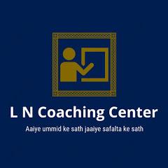 L N Coaching Center