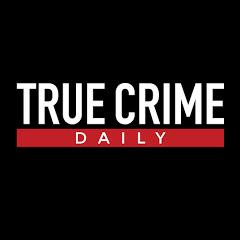 True Crime Daily