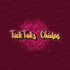 TickTocks Chidos