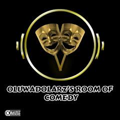 Oluwadolarz Room Of Comedy