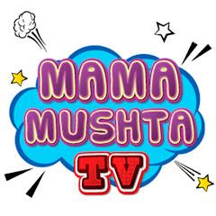 MamaMushta TV