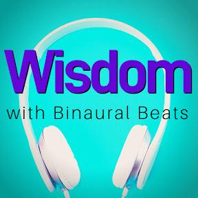 Wisdom with Binaural Beats by Sync Mind