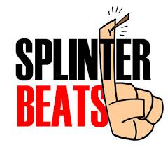 Splinter Beats