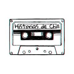 Historias de Chill
