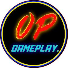 OP GAMEPLAY