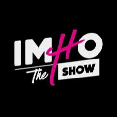 IMHO : The Show
