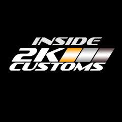 Inside 2K Customs