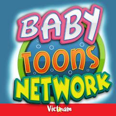 Baby Toons Network Vietnam - trẻ em bài hát