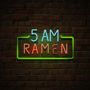 5 AM Ramen