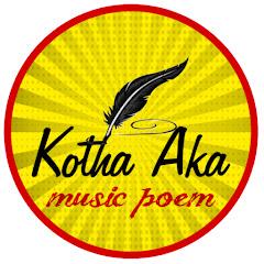 Kotha Aka Music Poem