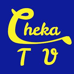 Cheka TV 【チェカTV】
