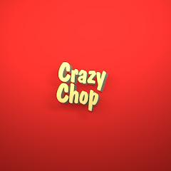 CrazyChop