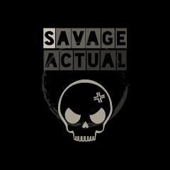 SAVAGE Actual