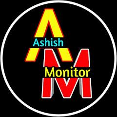 Ashish Monitor