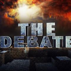 The Debate
