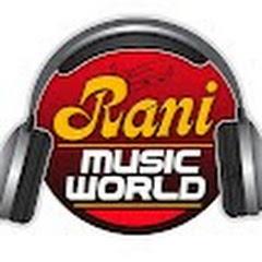 Rani Music World