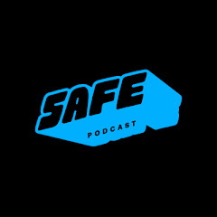 Safe Podcast