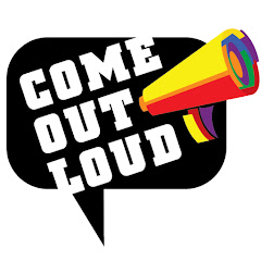 Come Out Loud