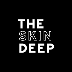 The Skin Deep