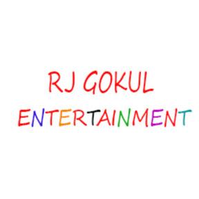 RJ GOKUL ENTERTAINMENT