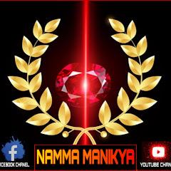 NAMMA MANIKYA