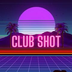 CLUB SHOT // by Chilli Vanilli & Brass Knuckle