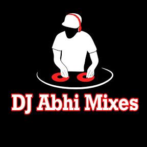 DJ Abhi Mixes