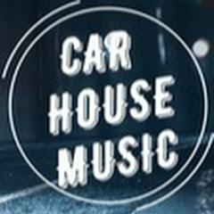 CAR HOUSE MUSIC