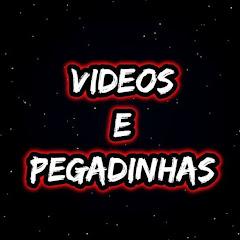 VIDEOS E PEGADINHAS